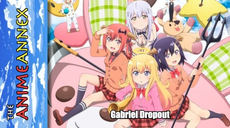 Anime Annex Gabriel Dropout Featured Image