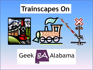 Geek Alabama Trainscapes