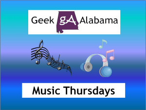 Geek Alabama Music Thursdays