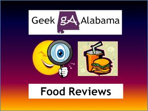 Geek Alabama Food Reviews