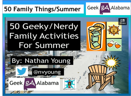 View The 50 Geeky Nerdy Family Activities For Summer Presentation