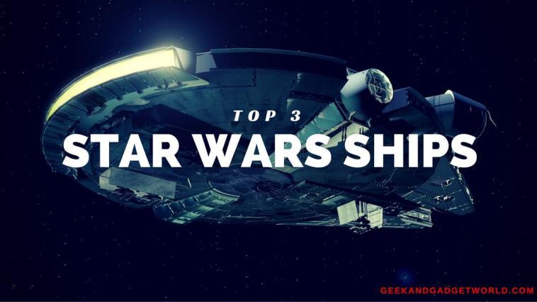 top-3-star-wars-ships