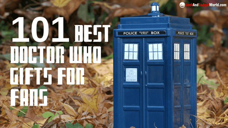101 Good Doctor Who Gifts To Buy Cool Items For Every Fan