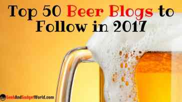 Top 50 Beer Blogs To Follow In 2017