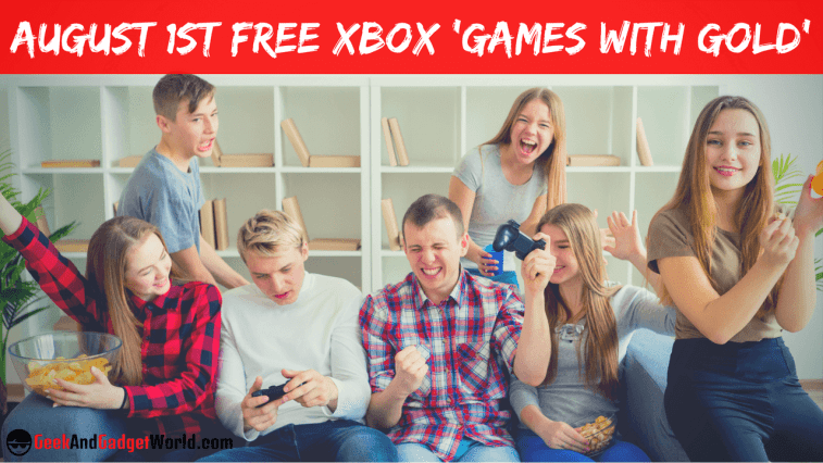 August 1st 2017 Free Xbox Games With Gold Selections