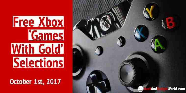 October 1st 2017 Free Xbox Games With Gold Selections