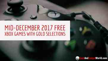 Mid December 2017 Free Xbox Games With Gold Selections