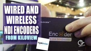 Kiloview NDI Solutions for Video