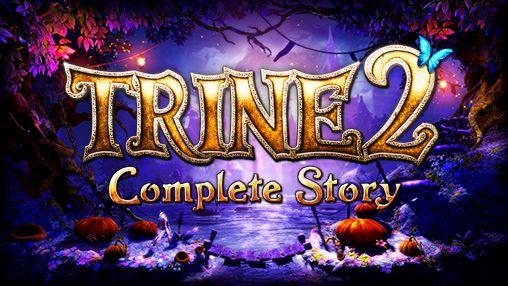 1_trine_2_complete_story