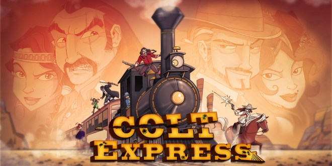 Colt Express – le pillage de trains en version numérique