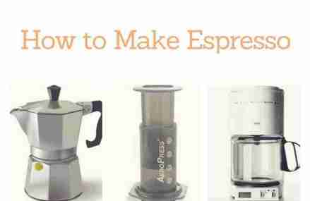 How To Make Espresso – Best And Easy Ways To Make Espresso without an Espresso Machine