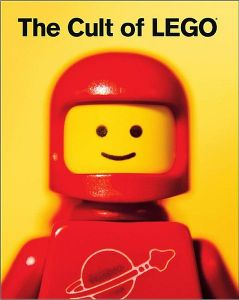 Cult of Lego by John Baichtal