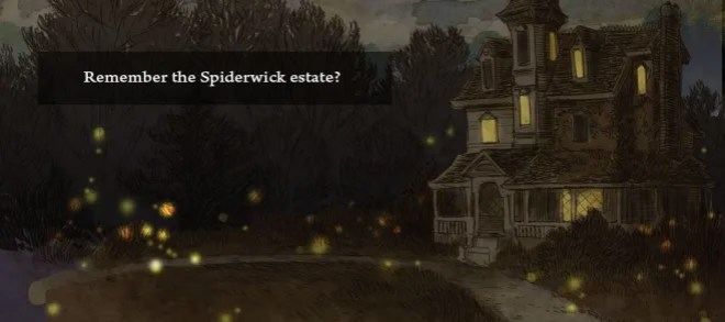 Do you remember the Spiderwick Estate?