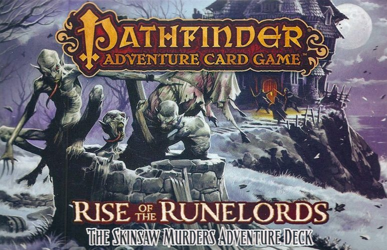 Pathfinder Adventure Card Game- The Skinsaw Murders