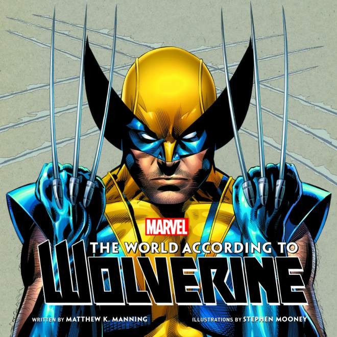 The World According to Wolverine  Image: Insight Editions