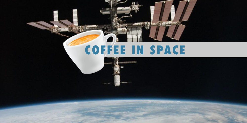 Isspresso: The perfect cup of coffee in space.