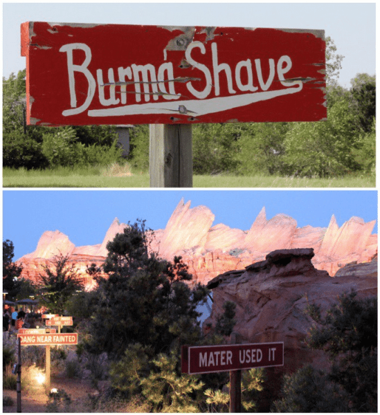 An original Burma-Shave sign along Route 66 (top), and similar signage advertising Rust-eze in Cars Land (bottom).