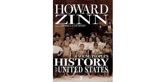 Show Kids Another Side of History With Howard Zinn's A Young People's History of the United States