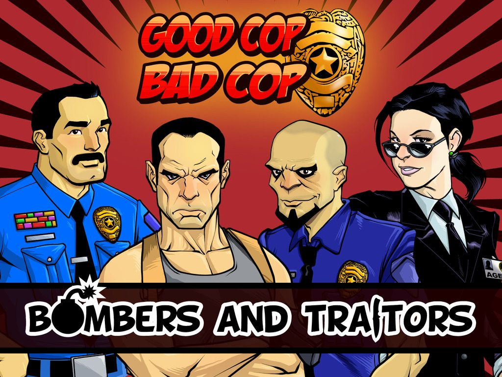 Good Cop Bad Cop: Bombers and Traitors