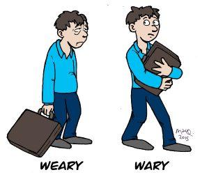 wary-weary