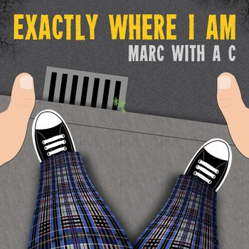 Marc with a C's latest album, Exactly Where I Am