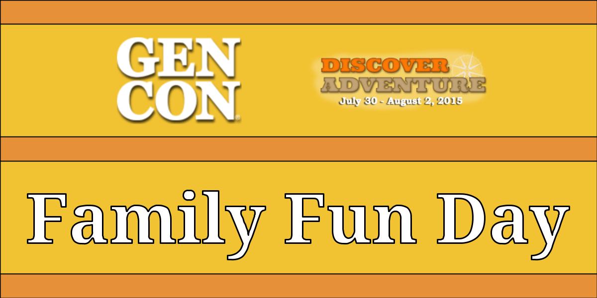 Gen Con Family Fun Day