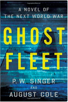 America's Last Hope for WWIII? 'Ghost Fleet' by Singer and Cole