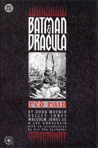 Batman_and_Dracula_Red_Rain_-_First_Edition_cover