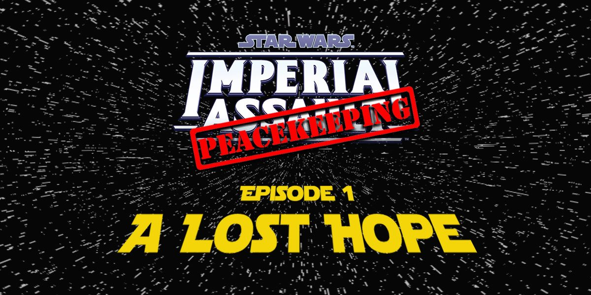 Episode I – A Lost Hope