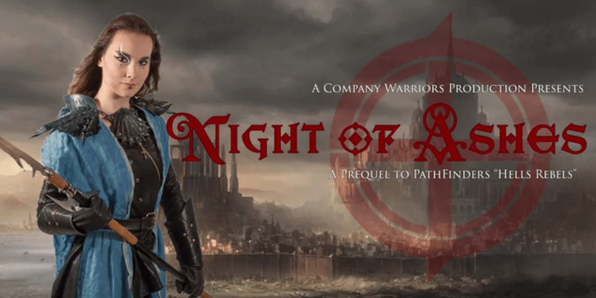 "Kickstarter Alert: ""Night of Ashes,"" 'Pathfinder' Live Theater"