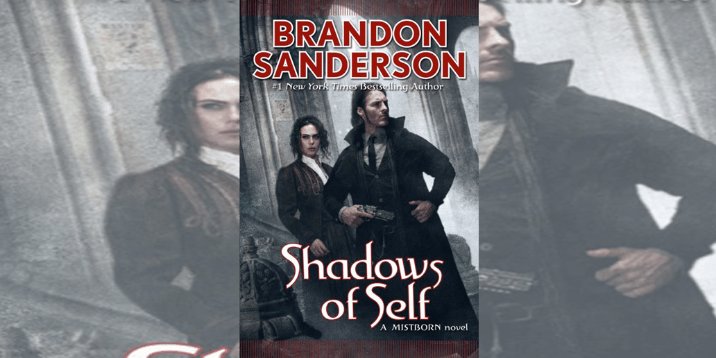 Brandon Sanderson's 'Shadows of Self' Out Today!