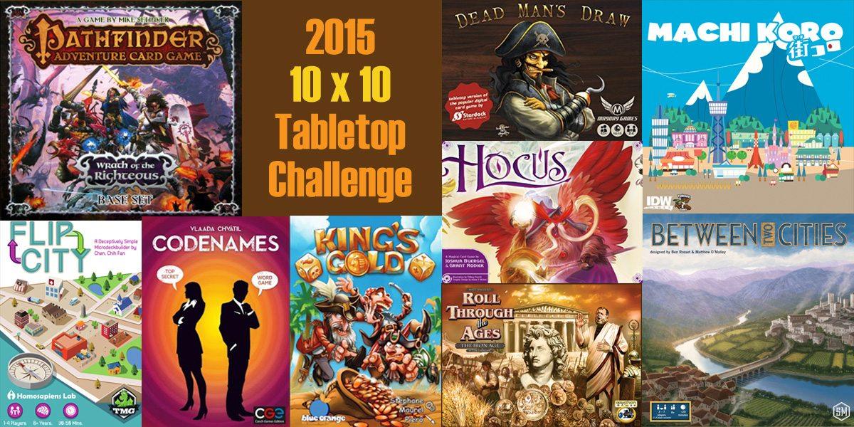 10 x 10 Tabletop Challenge 2015