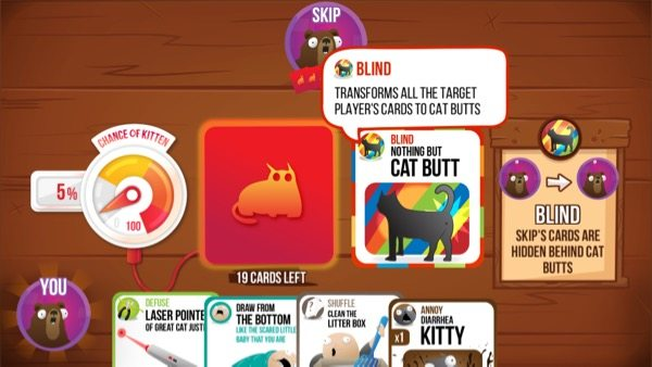 "The ""Blind: Nothing but Cat Butt"" card turns all of one of your opponent's cards into ""cat butts"", essentially leaving them in the blind for one turn!"
