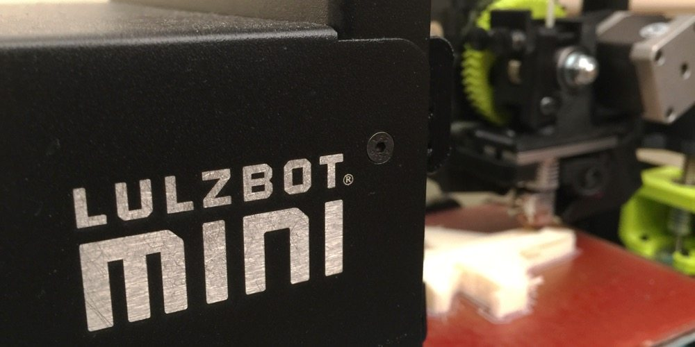 LulzBot Mini: Opening up a World of Creativity