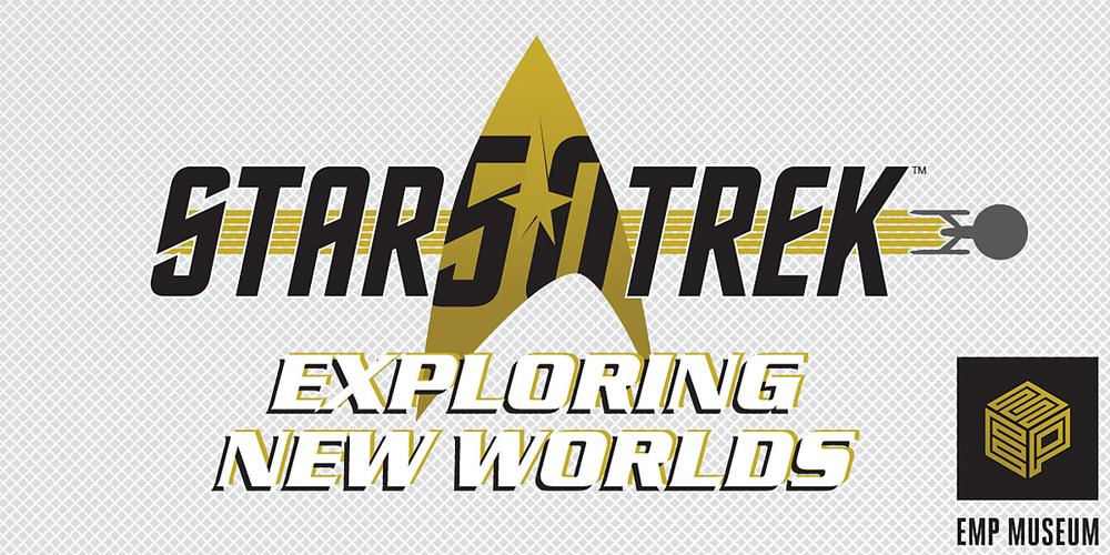 'Star Trek: Exploring New Worlds' at EMP Museum