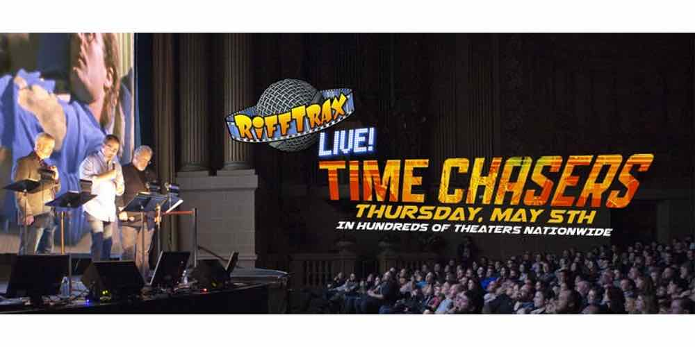 RiffTrax Time Chasers