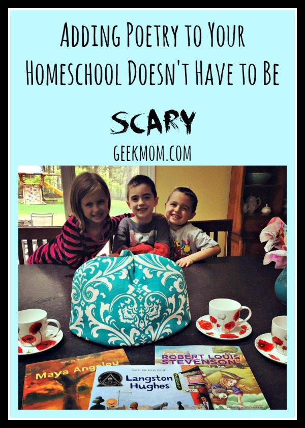 education, literature, reading, read aloud, homeschooling, parenting, children's books, Adding Poetry to Your Homeschool Doesn't Have to be SCARY Caitlin Fitzpatrick Curley, GeekMom