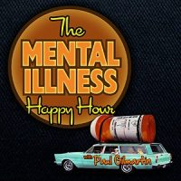 Mental Illness Happy Hour Podcast