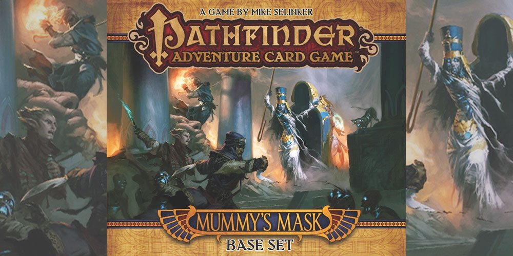 Getting Started With 'Pathfinder Adventure Card Game: Mummy's Mask'