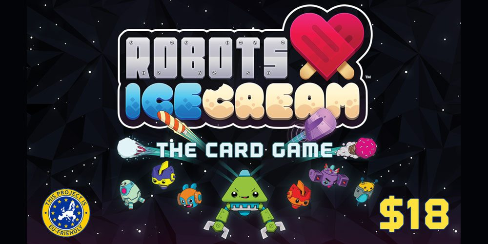 Kickstarter Tabletop Alert: 'Robots Love Ice Cream'