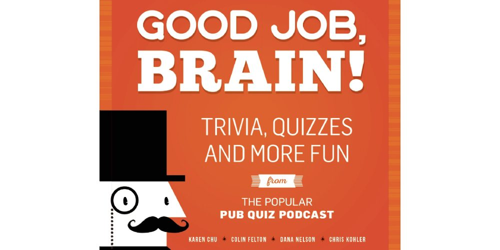 Test Your Trivia Knowledge With the New 'Good Job, Brain!' Book