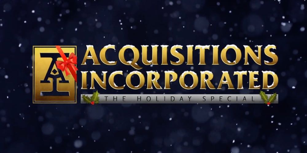 'Acquisitions Incorporated: The Holiday Special'