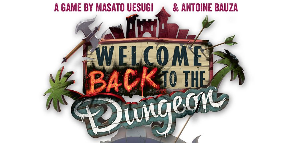 'Welcome Back to the Dungeon': Prepare to Die!