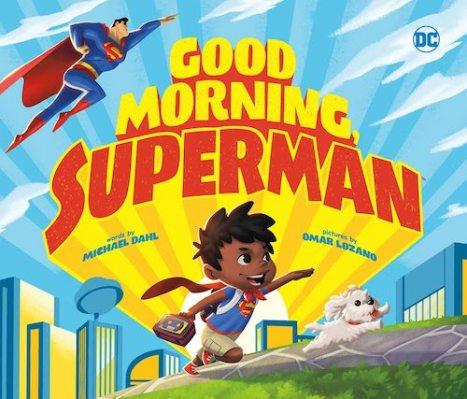 735a5f0b It's a Bird, It's a Plane, It's Two New Superman Books for Kids ...