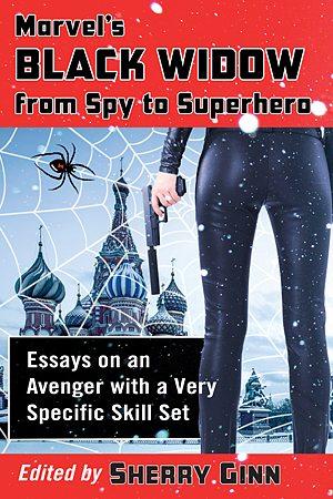 Marvel's Black Widow: From Spy to Superhero, Image: McFarland & Company
