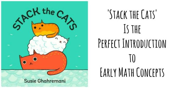 'Stack the Cats' Is the Perfect Introduction to Early Math Concepts | Caitlin Fitzpatrick Curley, GeekMom