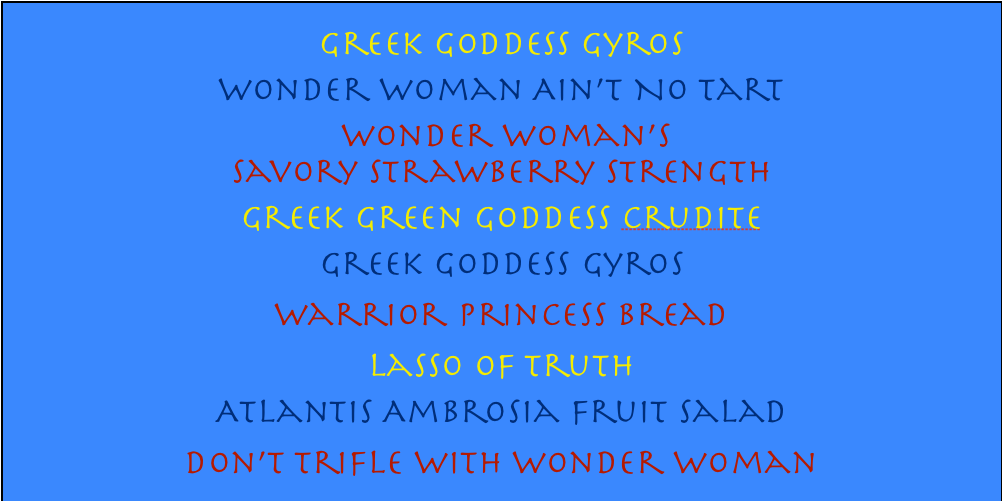 Wonder Woman Eats: A Collection of Wonder Woman Recipes for Wonder Woman Day
