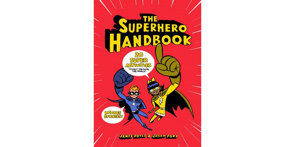 Become a Superhero and Save the World With 'The Superhero Handbook!'