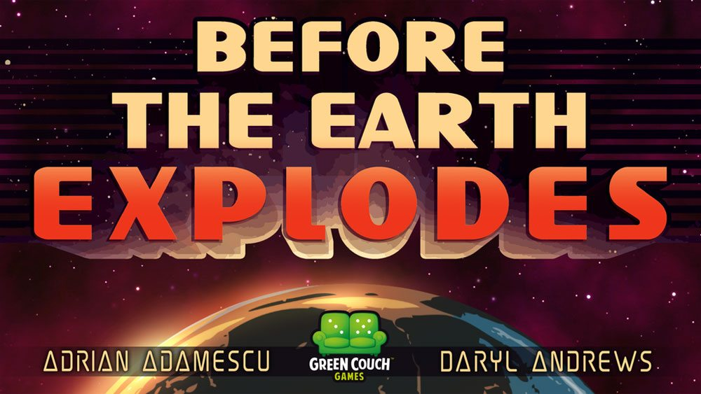 Kickstarter Tabletop Alert: 'Before the Earth Explodes'