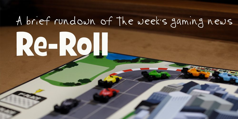 Re-Roll: This Week's Tabletop Game News for Week 29 — Aug 5 to Aug 11, 2017